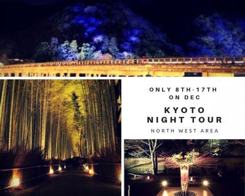 Explore night Kyoto 8th-17th/Dec exclusive (North West)