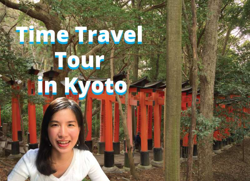 【7hours】Time Travel Tour in Kyoto