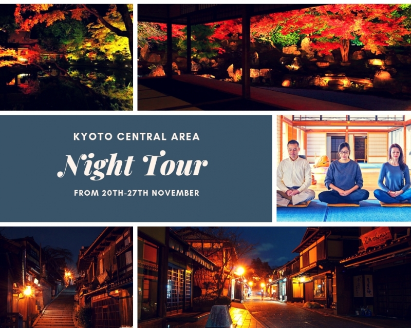 Explore night Kyoto 20th-27th/Nov exclusive (Central Area)